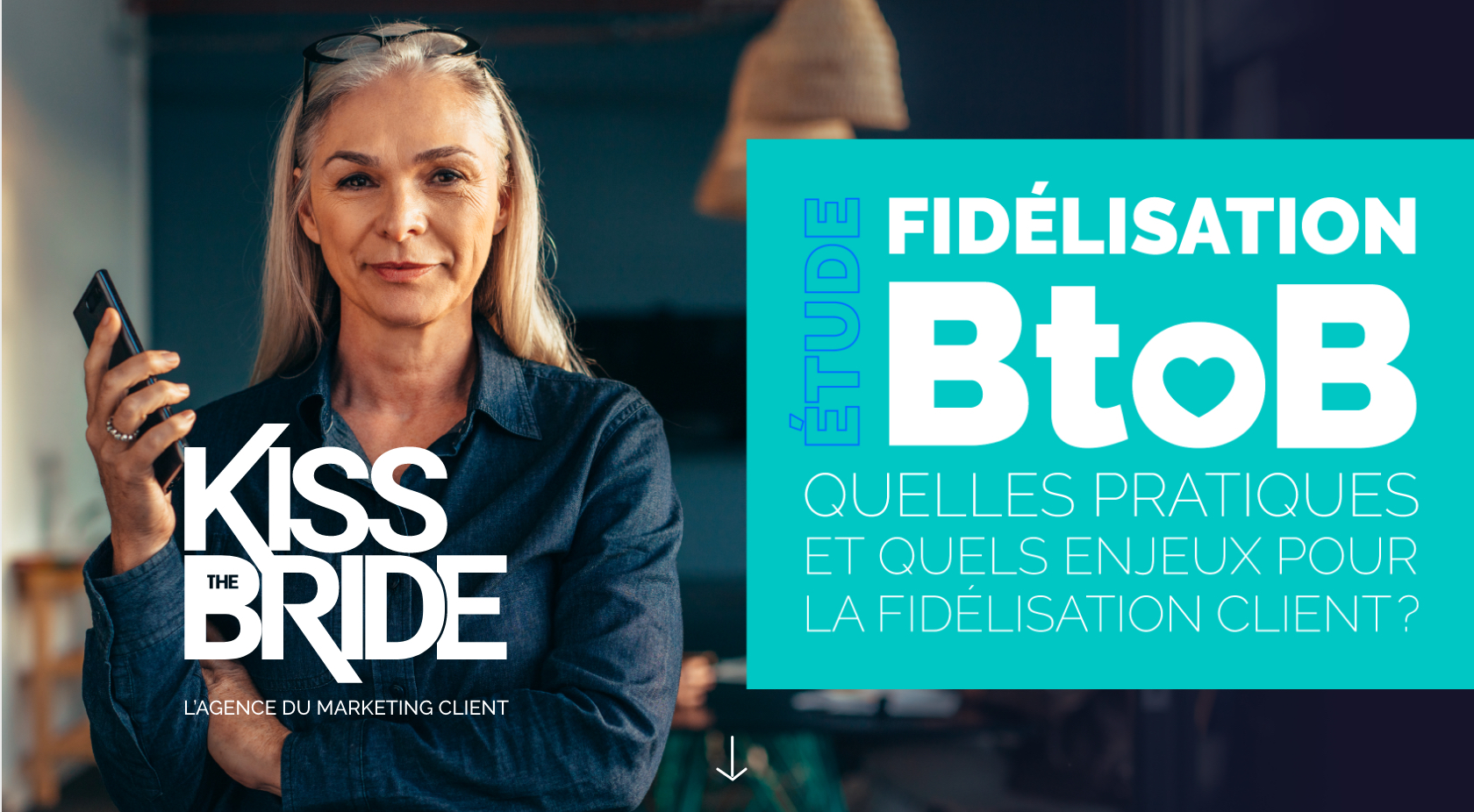 Kiss The Bride Etude Fidélisation BtoB